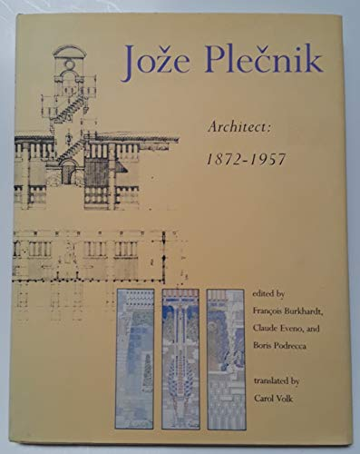 9780262022903: Joze Plecnik, Architect, 1872-1957