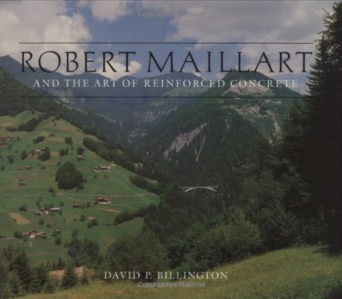 9780262023108: Robert Maillart and the Art of Reinforced Concrete