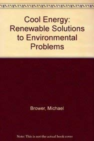 9780262023498: Cool Energy: Renewable Solutions to Environmental Problems - Revised Edition