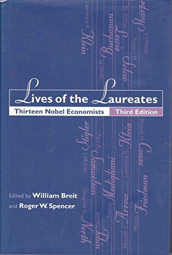 Lives of the Laureates. Thirteen Nobel Economists. Third Edition.: BREIT, William & Roger W. ...