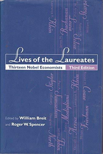 9780262023917: Lives of the Laureates: Thirteen Nobel Economists
