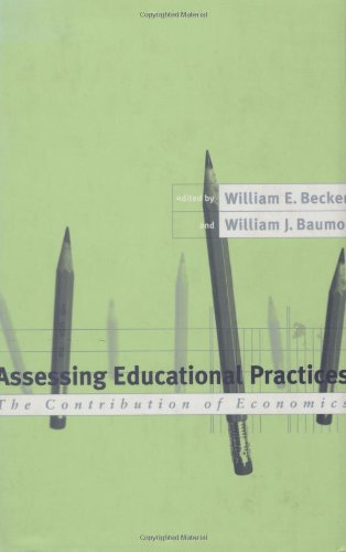 9780262023986: Assessing Educational Practices: The Contribution of Economics