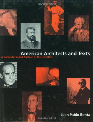 Amercan Architects and Texts: A Computer-Aided Analysis: Bonta, Juan Pablo;