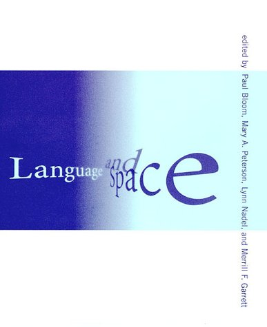 9780262024037: Language and Space (Language, Speech, and Communication)