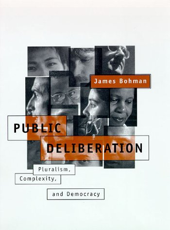 9780262024105: Public Deliberation: Pluralism, Complexity, and Democracy (Studies in Contemporary German Social Thought)