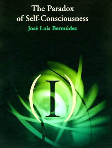 9780262024419: The Paradox of Self-Consciousness (Representation and Mind)
