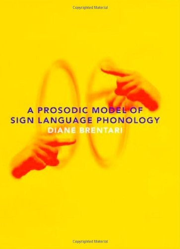 9780262024457: A Prosodic Model of Sign Language Phonology (Language, Speech, and Communication)