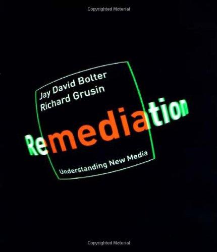 9780262024525: Remediation: Understanding New Media