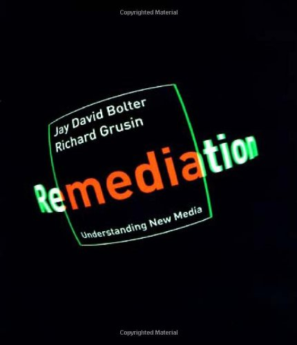 9780262024525: Remediation: Understanding New Media