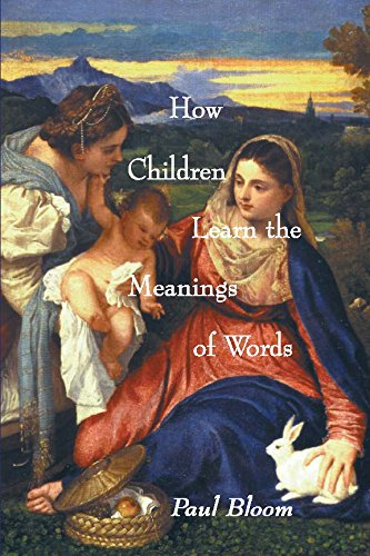 9780262024693: How Children Learn the Meanings of Words (Learning, Development, and Conceptual Change)