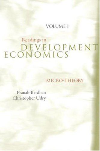 Readings in Development Economics, Vol. 1: Micro-Theory: Bardhan, Pranab, Udry,