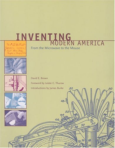 9780262025089: Inventing Modern America: From the Microwave to the Mouse