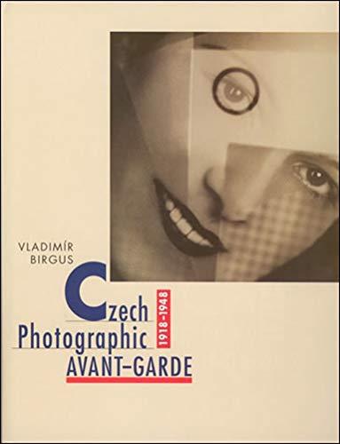 9780262025164: Czech Photographic Avant-Garde, 1918-1948