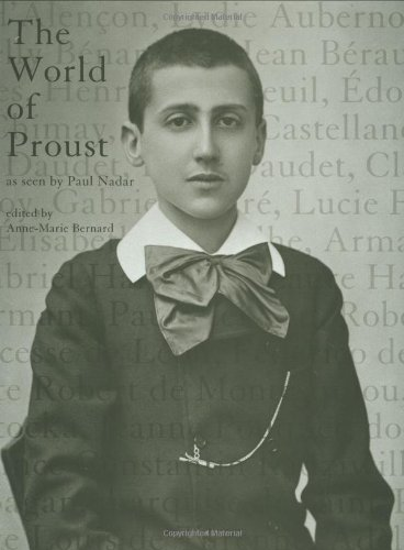 9780262025324: The World of Proust As Seen by Paul Nadar