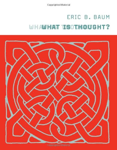 What Is Thought?.: Baum, Eric B.
