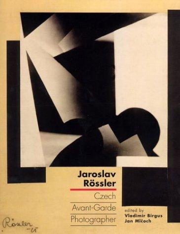 9780262025577: Jaroslav Rossler: Czech Avant-Garde Photographer