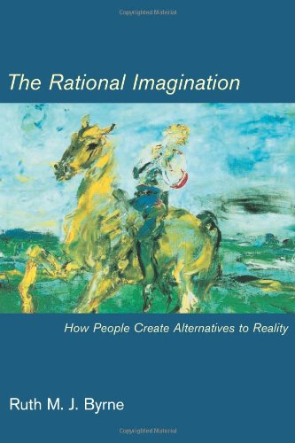 9780262025843: The Rational Imagination: How People Create Alternatives to Reality (MIT Press)