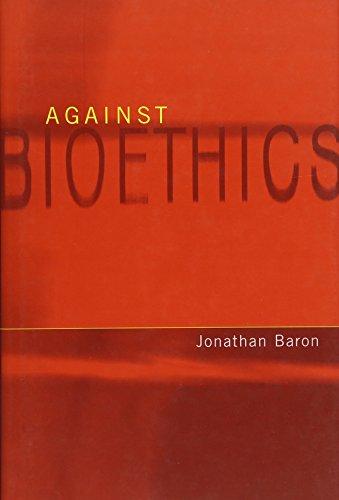 9780262025966: Against Bioethics (Basic Bioethics)