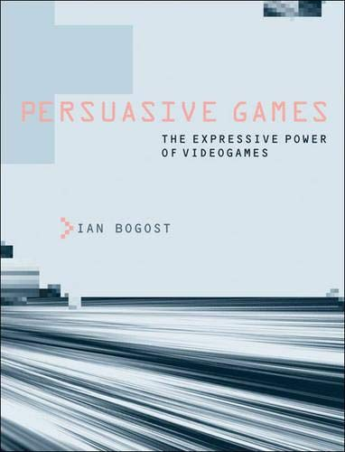 9780262026147: Persuasive Games: The Expressive Power of Videogames (MIT Press)