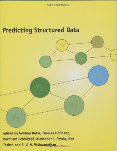 9780262026178: Predicting Structured Data (Neural Information Processing series)