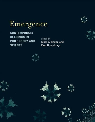 9780262026215: Emergence: Contemporary Readings in Philosophy and Science (MIT Press)