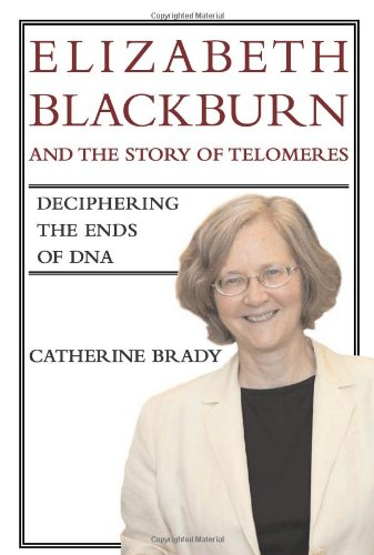 9780262026222: Elizabeth Blackburn and the Story of Telomeres: Deciphering the Ends of DNA