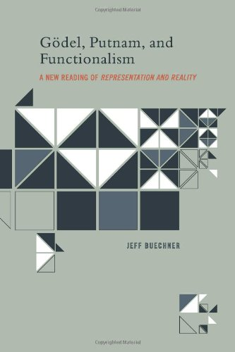 9780262026239: Gödel, Putnam, and Functionalism: A New Reading of Representation and Reality (Bradford Books)