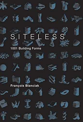 9780262026307: Siteless: 1001 Building Forms