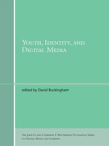 9780262026352: Youth, Identity, and Digital Media (John D. and Catherine T. MacArthur Foundation Series on Digital Media and Learning)