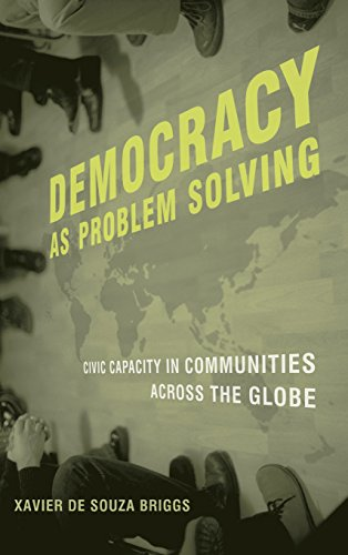 9780262026413: Democracy as Problem Solving: Civic Capacity in Communities Across the Globe (MIT Press)