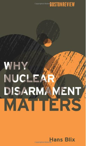 9780262026444: Why Nuclear Disarmament Matters (Boston Review Books)