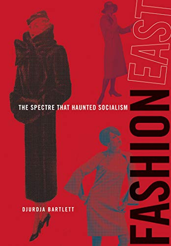 9780262026505: FashionEast: The Spectre that Haunted Socialism (MIT Press)