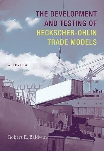 9780262026567: The Development and Testing of Heckscher-Ohlin Trade Models: A Review