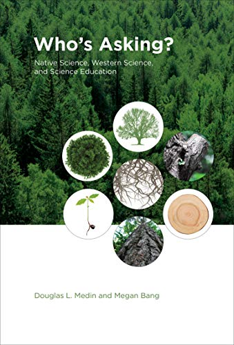 9780262026628: Who's Asking?: Native Science, Western Science, and Science Education (MIT Press)