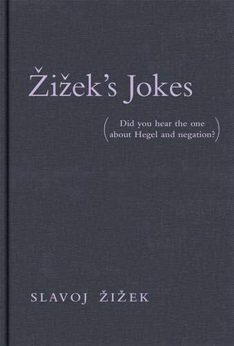 9780262026710: Zizek's Jokes: Did You Hear the One About Hegel and Negation?