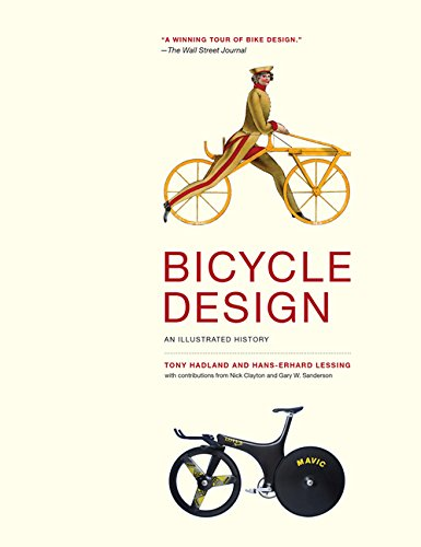 9780262026758: Bicycle Design: An Illustrated History (MIT Press)