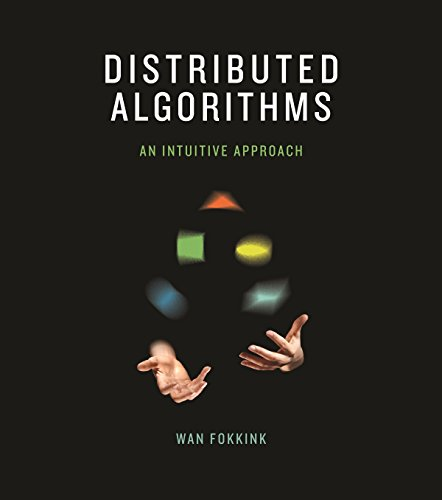 9780262026772: Distributed Algorithms: An Intuitive Approach (MIT Press)
