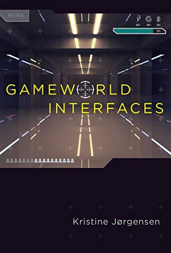 9780262026864: Gameworld Interfaces (The MIT Press)