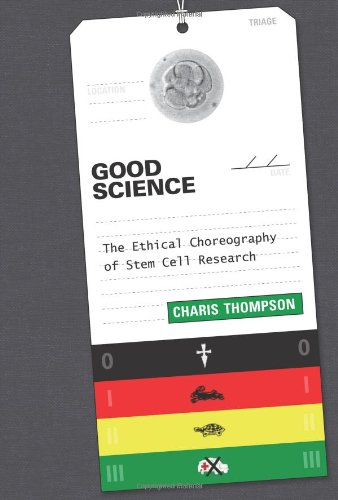 9780262026994: Good Science: The Ethical Choreography of Stem Cell Research (Inside Technology)
