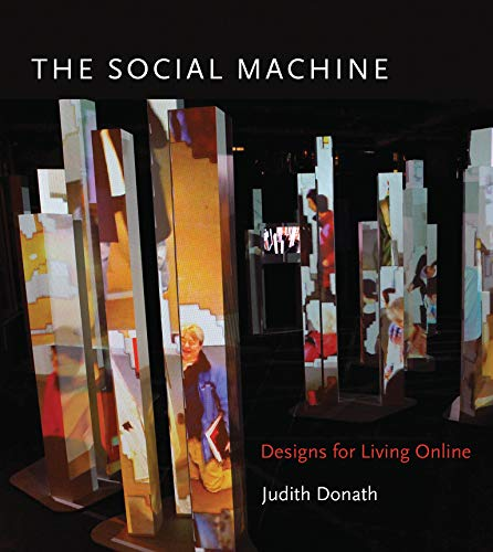 9780262027014: The Social Machine: Designs for Living Online (The MIT Press)
