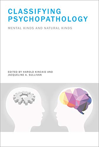 9780262027052: Classifying Psychopathology: Mental Kinds and Natural Kinds