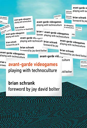 9780262027144: Avant-Garde Videogames: Playing with Technoculture