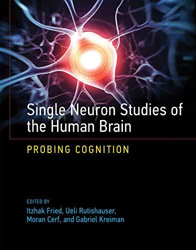 9780262027205: Single Neuron Studies of the Human Brain