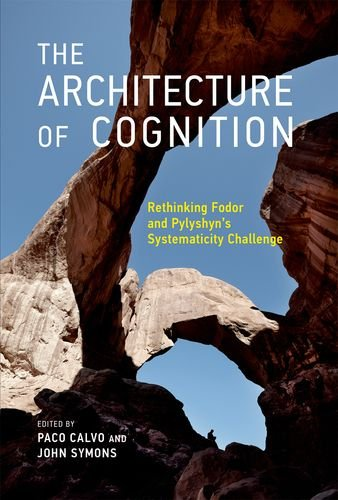 9780262027236: The Architecture of Cognition: Rethinking Fodor and Pylyshyn's Systematicity Challenge (MIT Press)