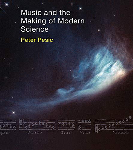 9780262027274: Music and the Making of Modern Science (MIT Press)