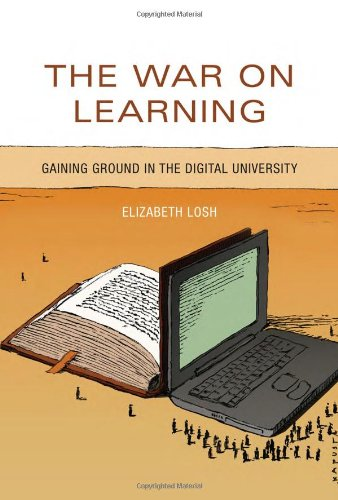 9780262027380: The War on Learning: Gaining Ground in the Digital University (The MIT Press)