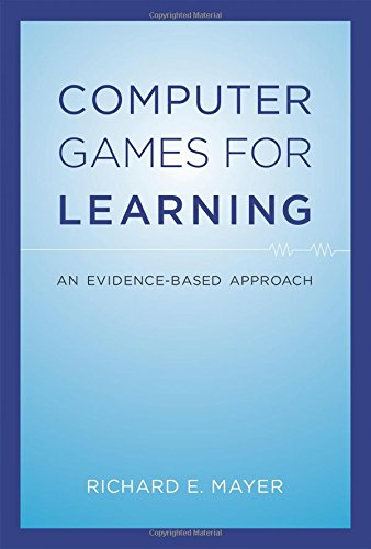 9780262027571: Computer Games for Learning: An Evidence-Based Approach (MIT Press)