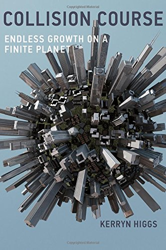 9780262027731: Collision Course: Endless Growth on a Finite Planet