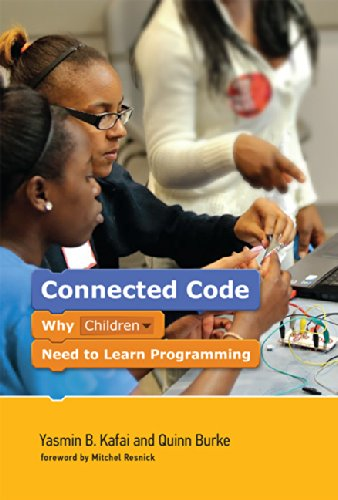 9780262027755: Connected Code: Why Children Need to Learn Programming