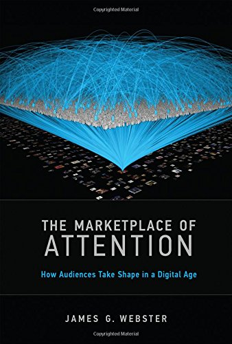 9780262027861: The Marketplace of Attention - How Audiences Take Shape in a Digital Age